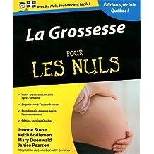 La grossesse pour les Nuls: Édition spéciale Québec !