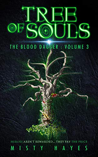 Tree of Souls (The Blood Dagger Book 3) by [Hayes, Misty]