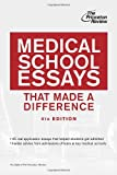 Medical School School Essays That Made a Difference, Princeton Review, 0307945278