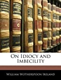 On Idiocy and Imbecility, , 114552690X