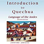 Introduction to Quechua: Language of the Andes, 2nd Edition | Jaime Lacasa,Judith Noble