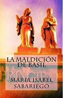 La maldicion de Basil (Spanish Edition)