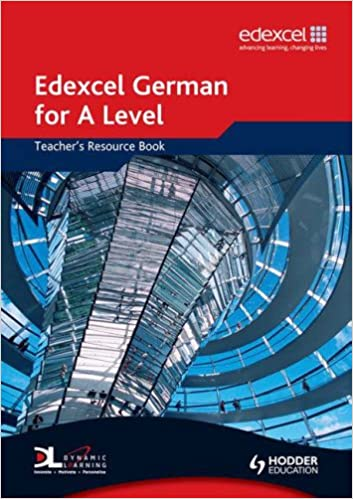 Edexcel German for a Level: Teacher's Resource Book (Edexcel