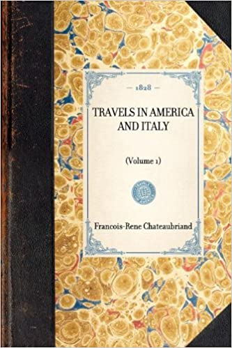 Travels in America and Italy: (Volume 1) (Travel in America)