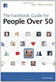 The Facebook Guide for People Over 50