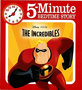 Paperback Disney Pixar the Incredibles (5-Minute Bedtime Story) Book