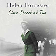 Lime Street at Two Audiobook by Helen Forrester Narrated by Liane-Rose Bunce