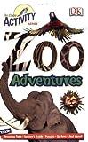 Zoo Adventures, Deborah Lock, 0756625564