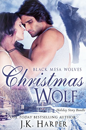 Christmas Wolf: Wolf Shifter Romance Series: Holiday Bundle (Black Mesa Wolves Book 5) (Lights Tips Hanging Christmas)
