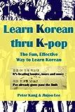 Learn Korean Thru K-Pop: K-Pop Songs to Help Learn Korean