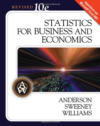 Statistics for Business and Economics, 10th Revised Edition (Available Titles Aplia)