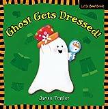 Ghost Gets Dressed!, Janee Trasler, 0316065307