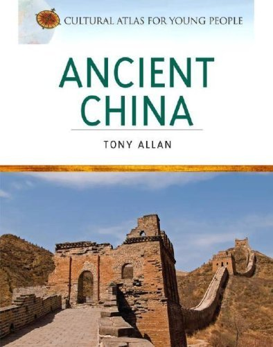 Ancient China (Cultural Atlas for Young People) by Allan Tony (2007-07-01) Hardcover
