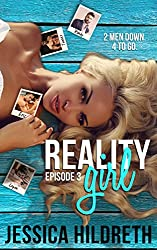 Reality Girl: Episode Three (Behind The Scenes Book 3)