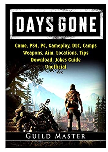Days Gone Game, PS4, PC, Gameplay, DLC, Camps, Weapons, Aim ...
