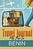 Travel Journal: My Trip to Benin