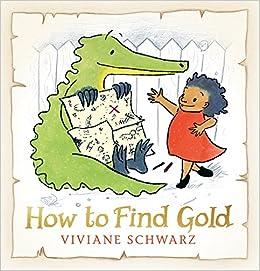 Image result for how to find gold viviane schwarz
