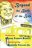 Beyond the Back of the Bus, Sandra Turner-Barnes, 0883782952