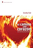 img - for El Camino Con, Corazon 3a ed. (Spanish Edition) book / textbook / text book
