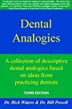 Dental Analogies, Rick Waters and Bill Powell, 0964228009