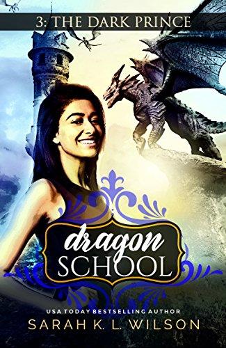 Dragon School: The Dark Prince by [Wilson, Sarah K. L.]