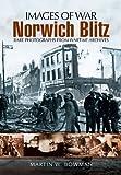 Norwich Blitz (Images of War)