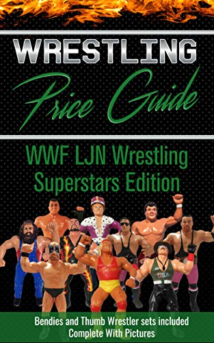 Wrestling Price Guide WWF LJN Wrestling Superstars Edition: With LJN Bendies and Thumb Wrestler Sets Included
