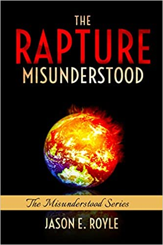 The Rapture: Misunderstood