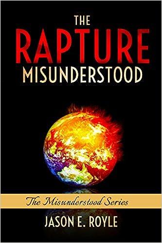 The Rapture: Misunderstood