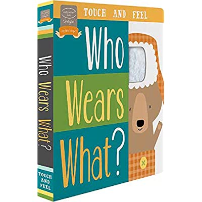 Bendon Who Wears What? Touch & Feel Learning Toy Board Book Learning Toy: Brown, Heather, Brown, Heather: Toys & Games