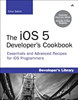 The iOS 5 Developer's Cookbook: Expanded Electronic Edition Front Cover