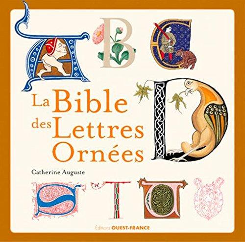 Bible des lettres ornées