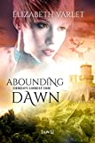 Abounding Dawn (Odren's Unrest Book 1)