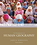 Cultural Landscape : An Introduction to Human Geography Value Pack (includes Dire Predictions: Understanding Global Warming and Goode's Atlas), Rubenstein and Rubenstein, James M., 0321618114
