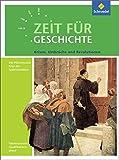 Zeit für Geschichte Oberstufe - Ausgabe 2014 für Niedersachsen: Themenband ab dem Zentralabitur 2017: Krisen, Umbrüche und Revolutionen