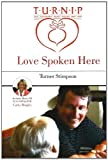 Love Spoken Here, Turner Stimpson, 1886057788