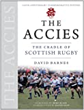 The Accies : The Cradle of Scottish Rugby, Barnes, David, 1841587710