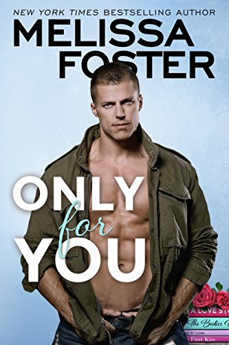 Only for You by Melissa Foster