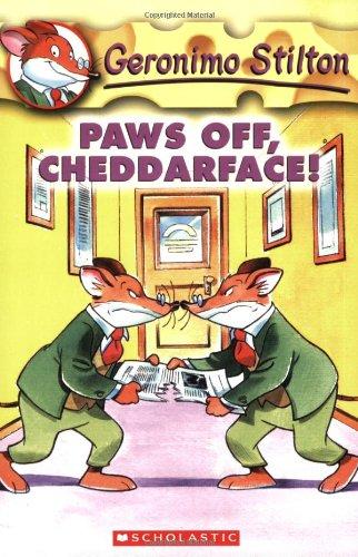 Paws Off, Cheddarface! (Geronimo Stilton, No. 6)