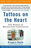 Image of Tattoos on the Heart: The Power of Boundless Compassion