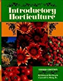 Introductory Horticulture, H. Edward Reiley and Carroll L. Shry, 0827329903