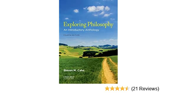 Exploring philosophy an introductory anthology steven m cahn exploring philosophy an introductory anthology steven m cahn 9780199797271 amazon books fandeluxe Gallery