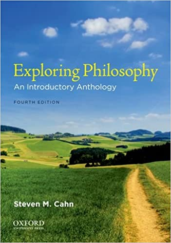 Exploring philosophy an introductory anthology steven m cahn exploring philosophy an introductory anthology 4th edition fandeluxe Gallery
