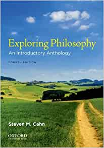 Exploring Philosophy : An Introductory Anthology by Steven M. Cahn (2014, Paperback)
