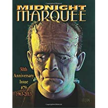 Midnight Marquee 50th Anniversary Issue: 1963-2013, #79