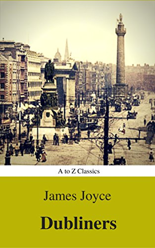 Dubliners best navigation active toc a to z classics ebook dubliners best navigation active toc a to z classics by fandeluxe Choice Image