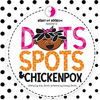 Dots Spots and Chickenpox