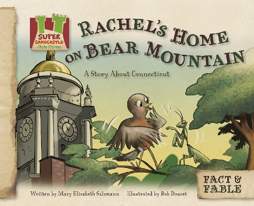 Download Rachel's Home on Bear Mountain: a Story About Connecticut (Fact & Fable: State Stories 3) pdf epub