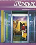 Prentice Hall Literature: Common Core Edition, Heather Barnes and Lee Bromberger, 0133195562