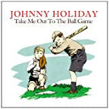 Take Me Out To The Ball Game (Digitally Remastered)